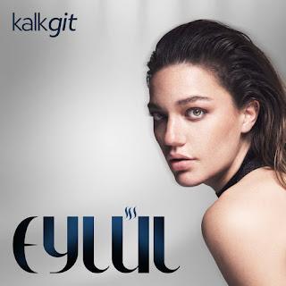 Eylul-Kalk-Git