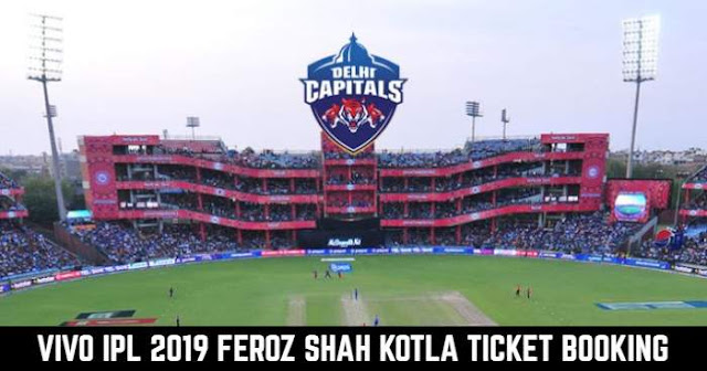 VIVO IPL 2019 Feroz Shah Kotla Ground, Delhi Ticket Booking: Cost and Price List