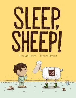 Sleep, Sheep! Humorous, and very relatable. Kids will enjoy Duncan's predicament while parents will delight in the irony. #sleepsheep #picturebook #netgalley