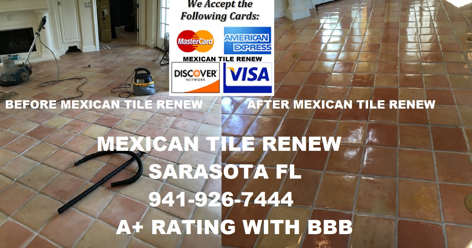 Mexican tile renew sarasota fl cleaning sealing we make like new the good the bad and just plain ugly floors call vel at 941 926 7444 for pricing doublecrazyfo Gallery