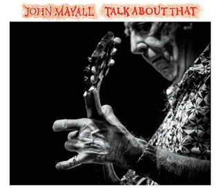 John Mayall's Talk About That