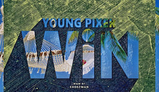 [Music] Young Pixer – Win