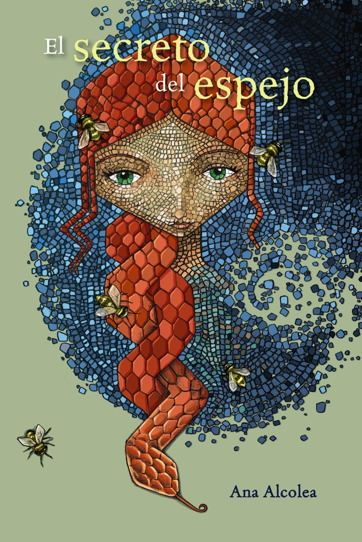 Un abrazo lector: El secreto del espejo de Ana Alcolea