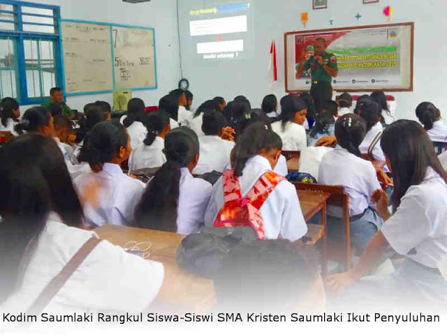 Kodim Saumlaki Rangkul Siswa-Siswi SMA Kristen Saumlaki Ikut Penyuluhan