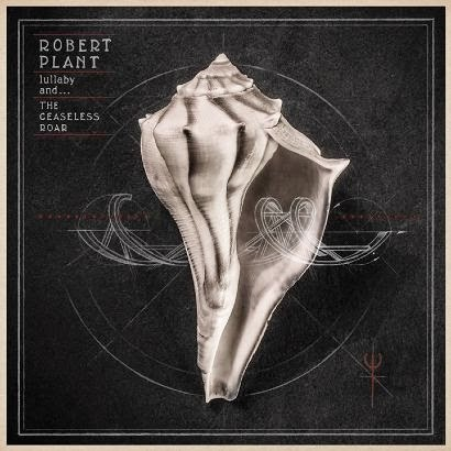 Robert Plant - Lullaby And… The Ceaseless Roar - album - cover