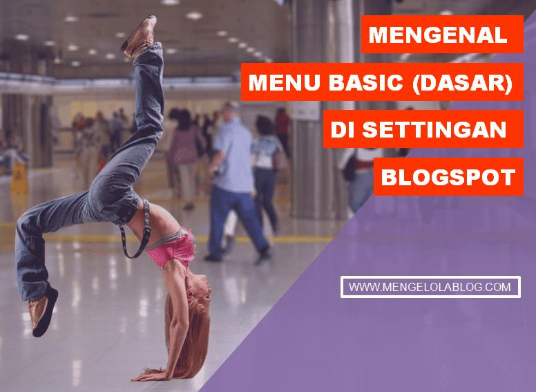 MENGENAL MENU BASIC SETELAN DASAR