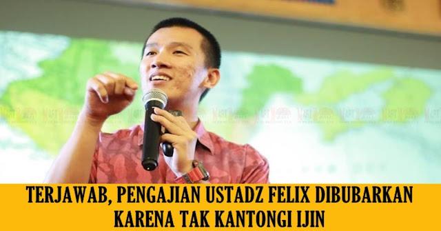 Mengapa Pengajian Ustadz Felix Siauw Dibubarkan ?? Ini Penjelasan Kepolisian Malang