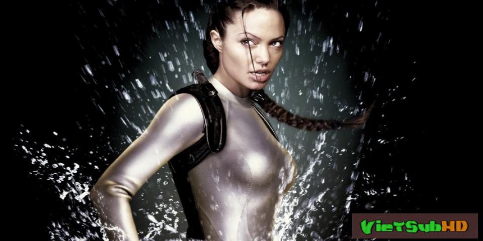 Phim Kẻ Cướp Lăng Mộ 2: Chiếc Nôi Của Sự Sống VietSub HD | Lara Croft Tomb Raider: The Cradle Of Life 2003