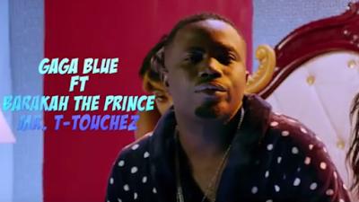 Video Gaga Blue Ft Mr T Touch, Baraka The Prince – Mama La Mama