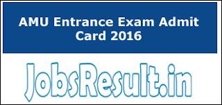 AMU Entrance Exam Admit Card 2016