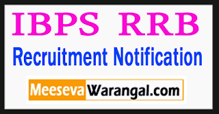 IBPS RRB Recruitment Notification 2017
