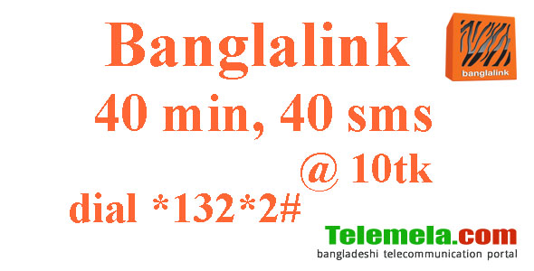 Banglalink 40 minutes and 40 SMS 10tk