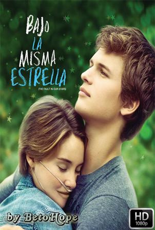 Bajo La Misma Estrella [1080p] [Latino-Ingles] [MEGA]