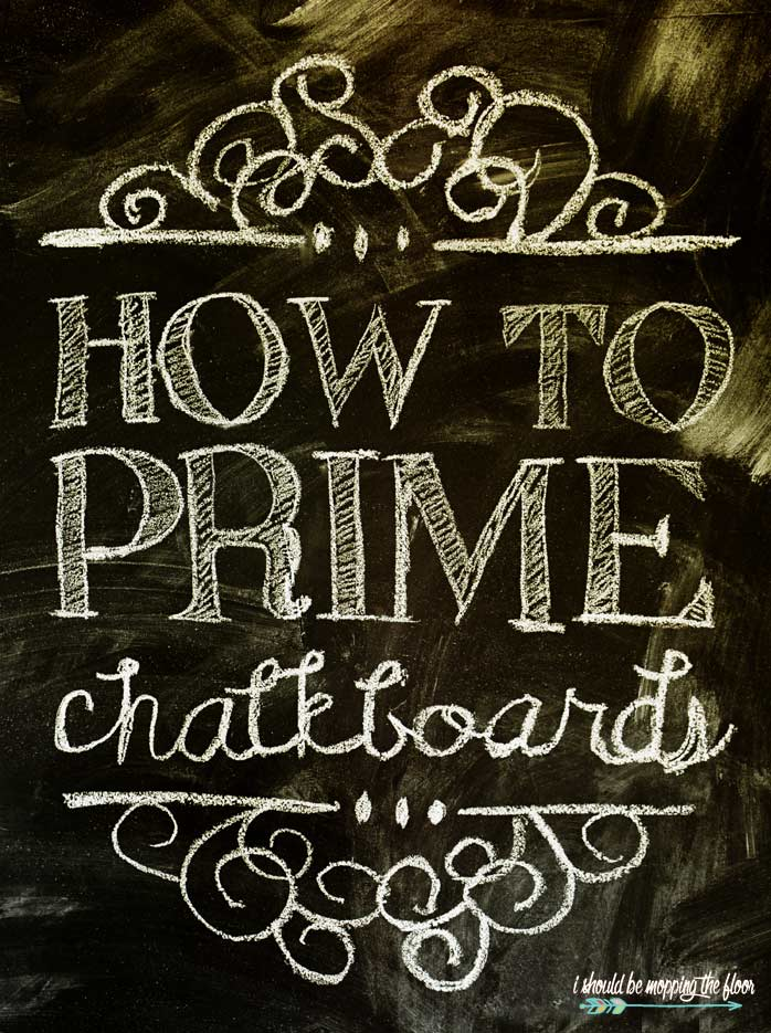 How To Prime A Chalkboard