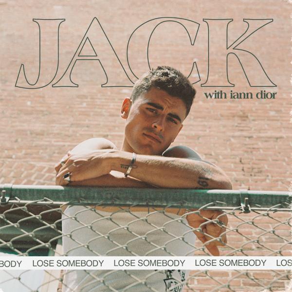 JACK, IANN DIOR - Lose Somebody