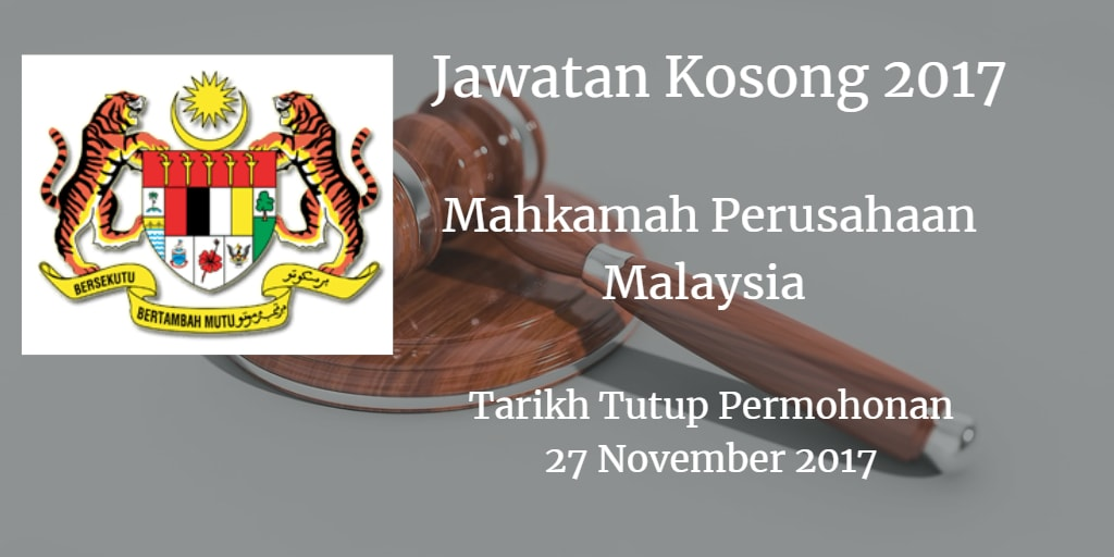 Jawatan Kosong Mahkamah Perusahaan Malaysia 27 November 2017