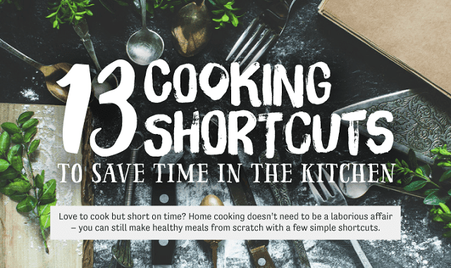 13 Best Cooking Shortcuts