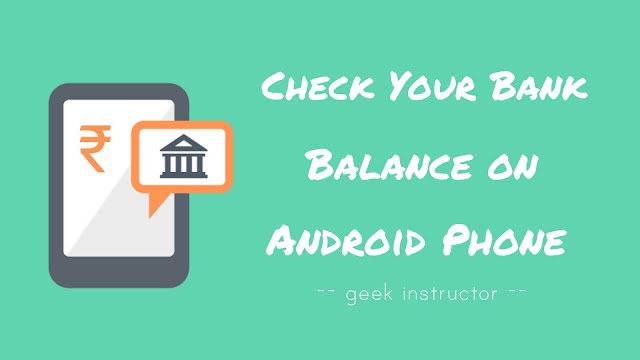 Check your bank balance on Android phone