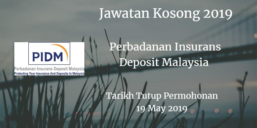 Jawatan Kosong PIDM 19 May 2019