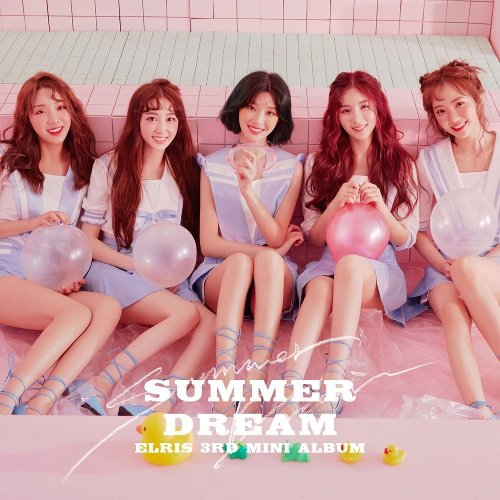 엘리스 - SUMMER DREAM