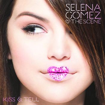 Selena Gomez Kiss And Tell 31 Frases De Canciones