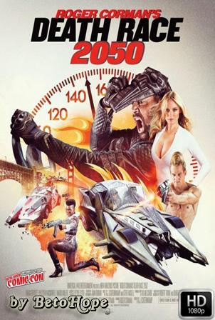 La Carrera De La Muerte 2050 [1080p] [Latino-Ingles] [MEGA]
