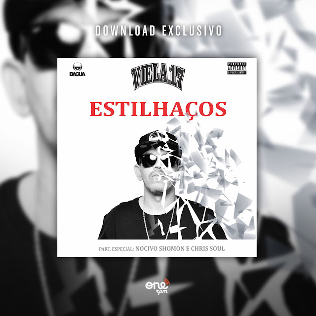 "Ouça ""Estilhaços"", o novo som do Viela 17 com part. de Nocivo Shomon & Chris Soul"
