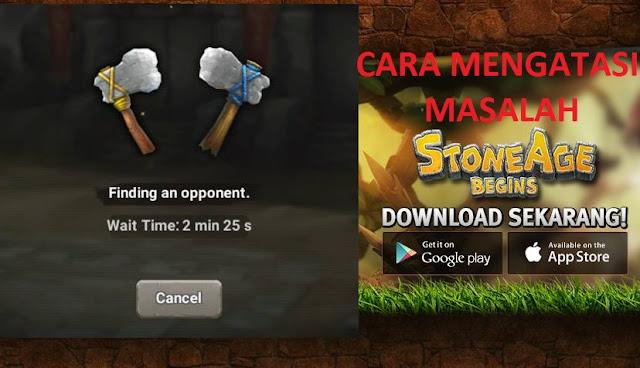 Cara Mengatasi Masalah Pada Game Stone Age Begins