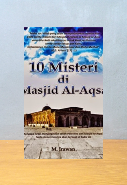 10 MISTERI DI MASJID AL-AQSA, M. Irawan