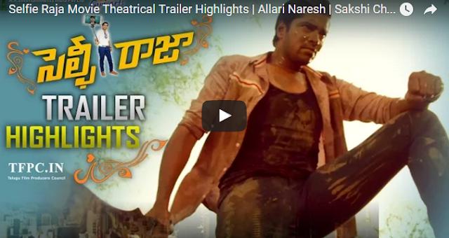 Selfie Raja Movie Theatrical Trailer Highlights | Allari Naresh | Sakshi...