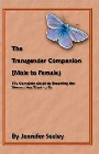 https://www.amazon.com/The-Transgender-Companion-Male-Female/dp/1434813223
