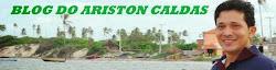 ACESSE O BLOG DO ARISTON CALDAS