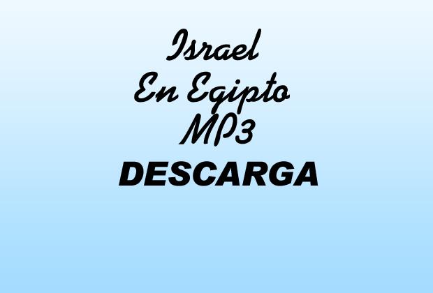 Israel En Egipto MP3