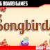 Songbirds Video Review