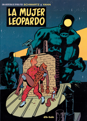Comic la mujer leopardo de Yann & Schwartz edita Dibbuks