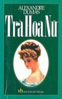Trà Hoa Nữ - Alexandre Dumas