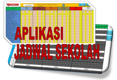Aplikasi Jadwal Pelajaran SD|Mi - Aplikasi Jadwal Pelajaran SMP|MTs - Aplikasi Jadwal Pelajaran SMA|SMK|MA.