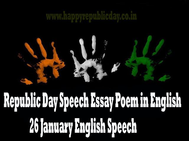 Republic Day Speech Essay Poem in English 26 January English Speech