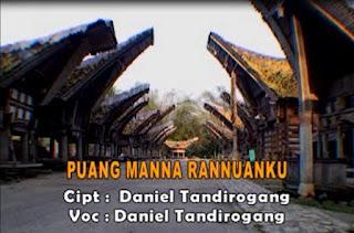 Lirik Lagu Puang Manna Rannuanku (Daniel Tandirogang)