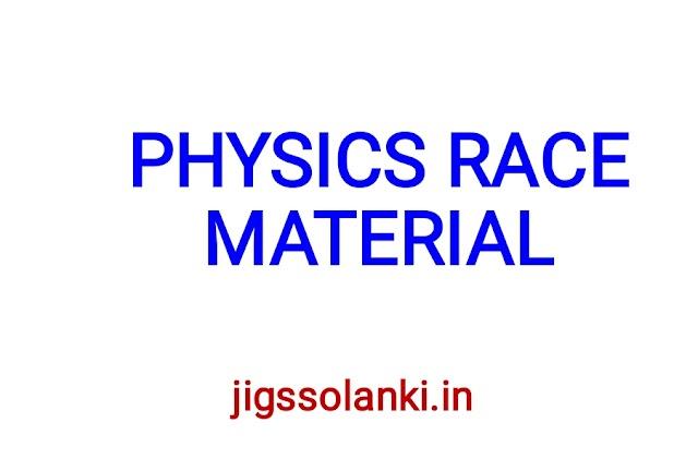 PHYSICS RACE MATERIAL BOOK