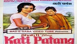 BAD-E-SABA Presents - Super Hit Movie Kati Patang 1970
