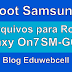 Arquivo para Root Samsung Galaxy On7 SM-G6100