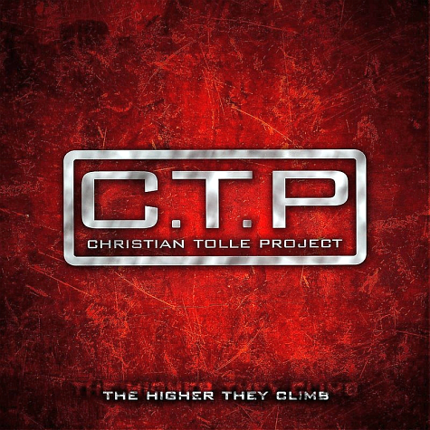 C.T.P Christian Tolle Project - The Higher They Climb (2012)
