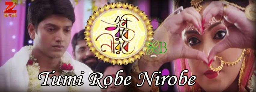 Tumi Robe Nirobe, Zee Bangla, Bengali serial