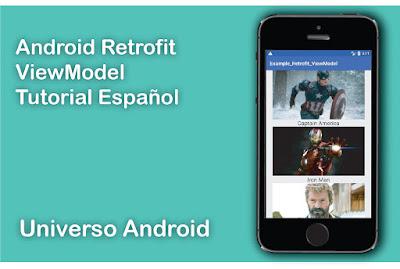 Como utilizar Retrofit y crear un ViewModel en Android
