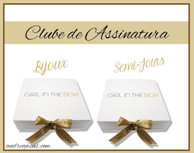 Ja conhece a Girl In the Box Clube de Assinaturas de Semi Joias