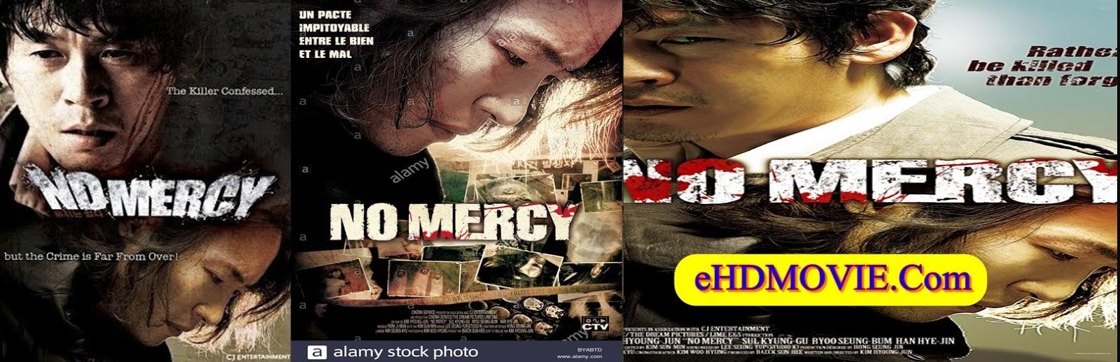 No Mercy 2010 Full Movie Korean 720p - 480p ORG BRRip 450MB - 550MB ESubs Free Download