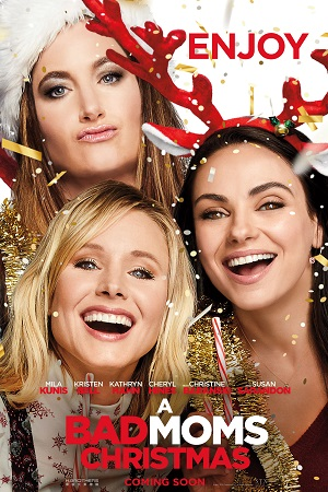 Jadwal A BAD MOMS CHRISTMAS di Bioskop