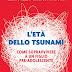 """Pensieri su """"L'età dello tsunami"""" di Alberto Pellai e Barbara Tamborini"""