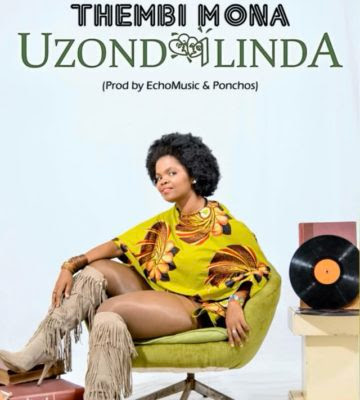 Thembi Mona – Uzondilinda (2018) [Download]